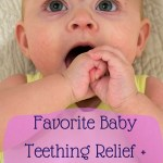 Favorite Baby Teething Relief + Giveaway!