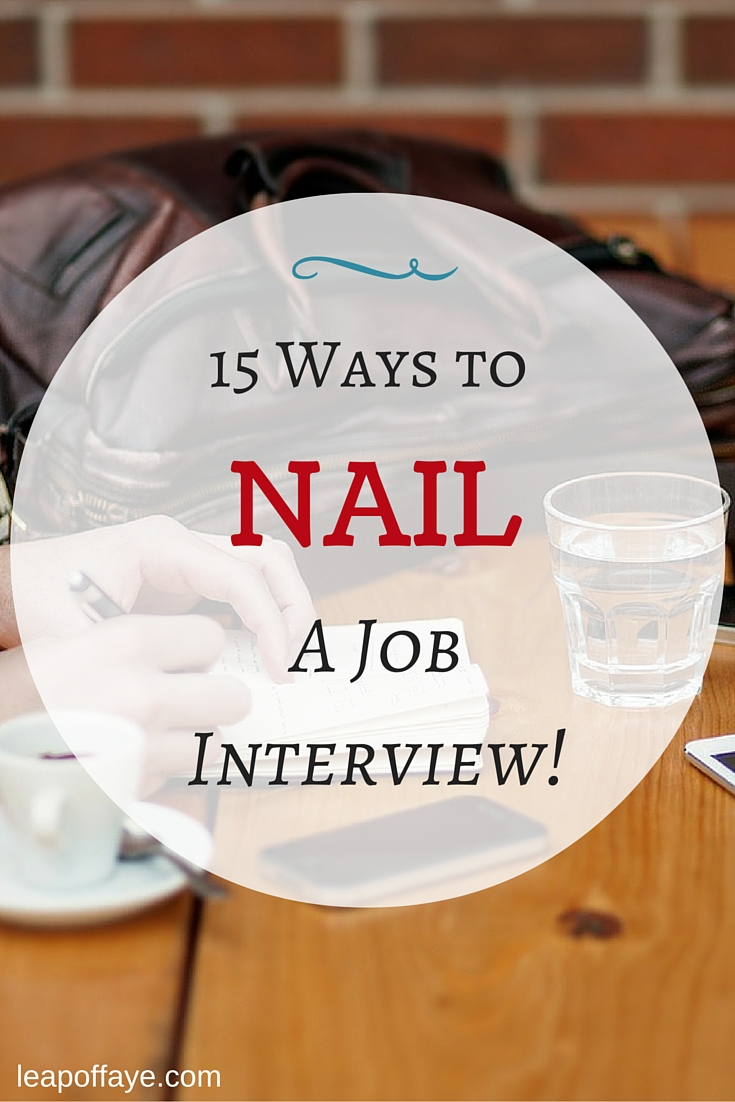 15 Ways to NAIL a Job Interview