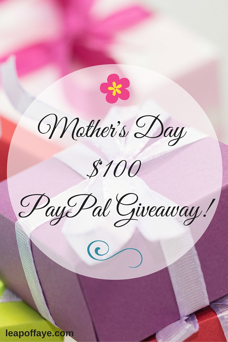 Mother's Day $100 PayPal Giveaway