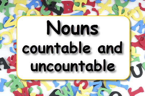 Nouns - countable and uncountable LearnEnglish Kids British Council