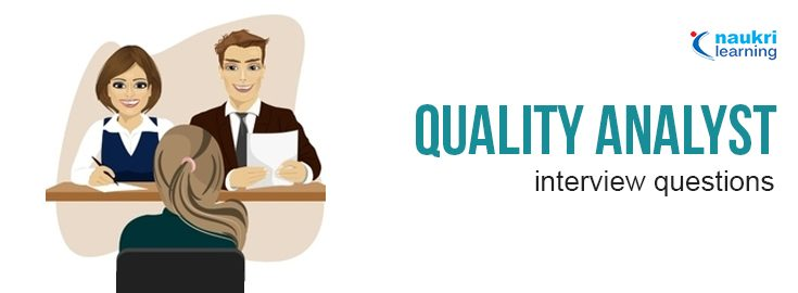 QA (Quality Analyst) Interview Questions and Answers