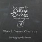 General Chemistry- Prep Week 2