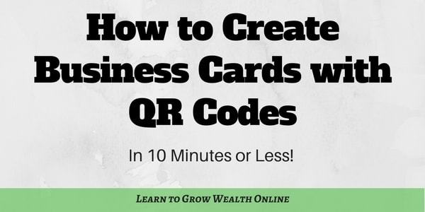 How to Create Business Cards with QR Codes - In 10 Minutes or Less
