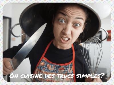 ON-CUISINE-DES-TRUCS-SIMPLES