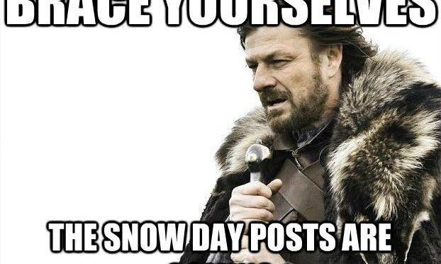 "A Few ""Snow Day"" Thoughts"