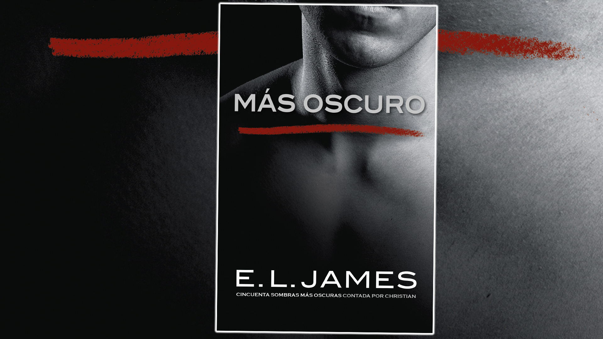 Saga 50 Sombras De Grey Libros Regresa Christian Grey Y E L James Con Más Oscuro