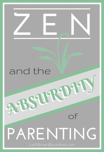 Zen-Absurdity-of-Parenting