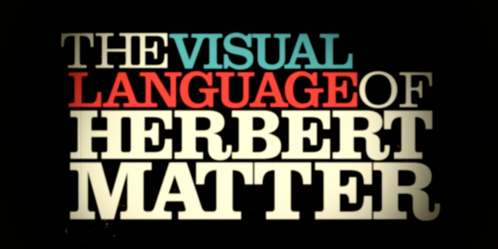 The Visual Language of Herbert Matter - opening titles Leftchannel - animation title