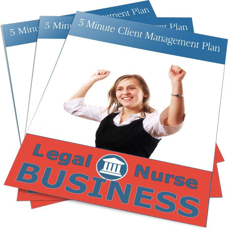 Your 5 Minute Legal Nurse Consulting Plan - Legal Nurse Business