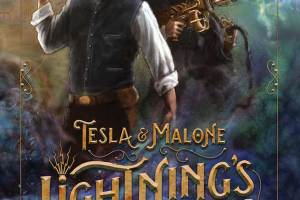 "Kindle and Paperback Editions of ""Tesla & Malone – Lightning's Call – Book One""!"