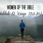 Women of the Bible: Huldah