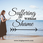 Suffering Without Shame (1 Peter 4:12-19)