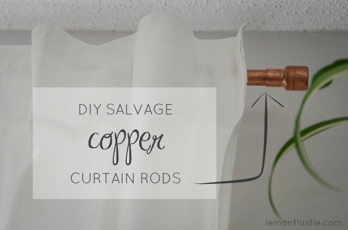 DIY Salvage copper curtain rods - lemonthistle.com