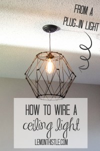 How To Wire a Ceiling Pendant - Lemon Thistle