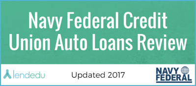 Navy Federal Credit Union Auto Loan Review | LendEDU