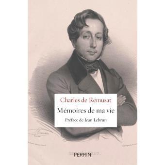 """Charles de Rémusat, """"Mémoires de ma vie"""""""