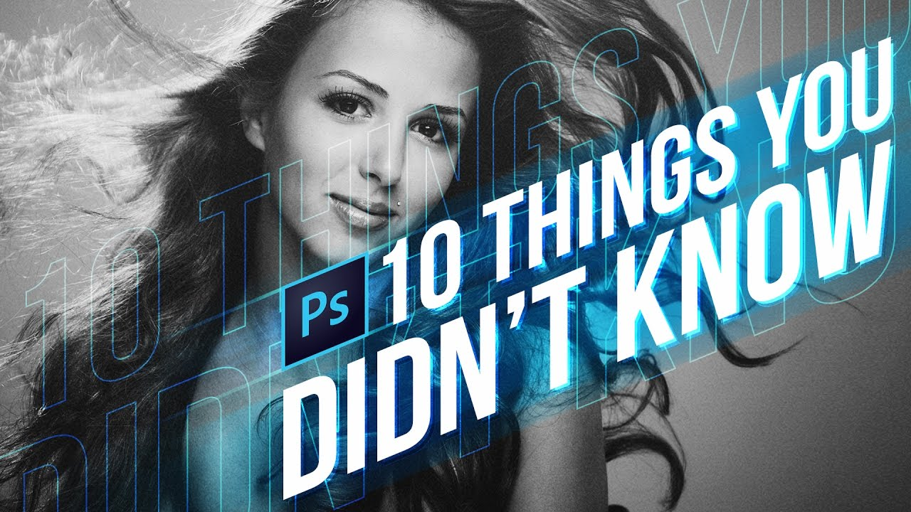 Cc Tutorial 10 Things You Never Knew About Photoshop Cc Lensvid Lensvid
