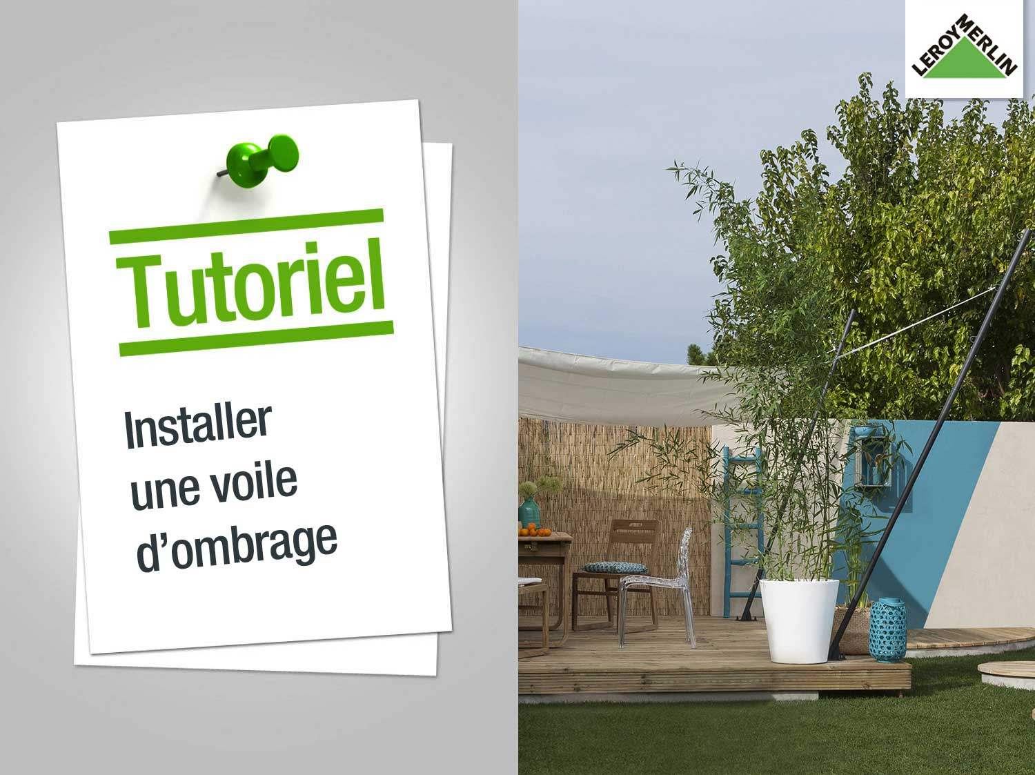 Toile Tendue Terrasse Comment Installer Une Voile D Ombrage Leroy Merlin