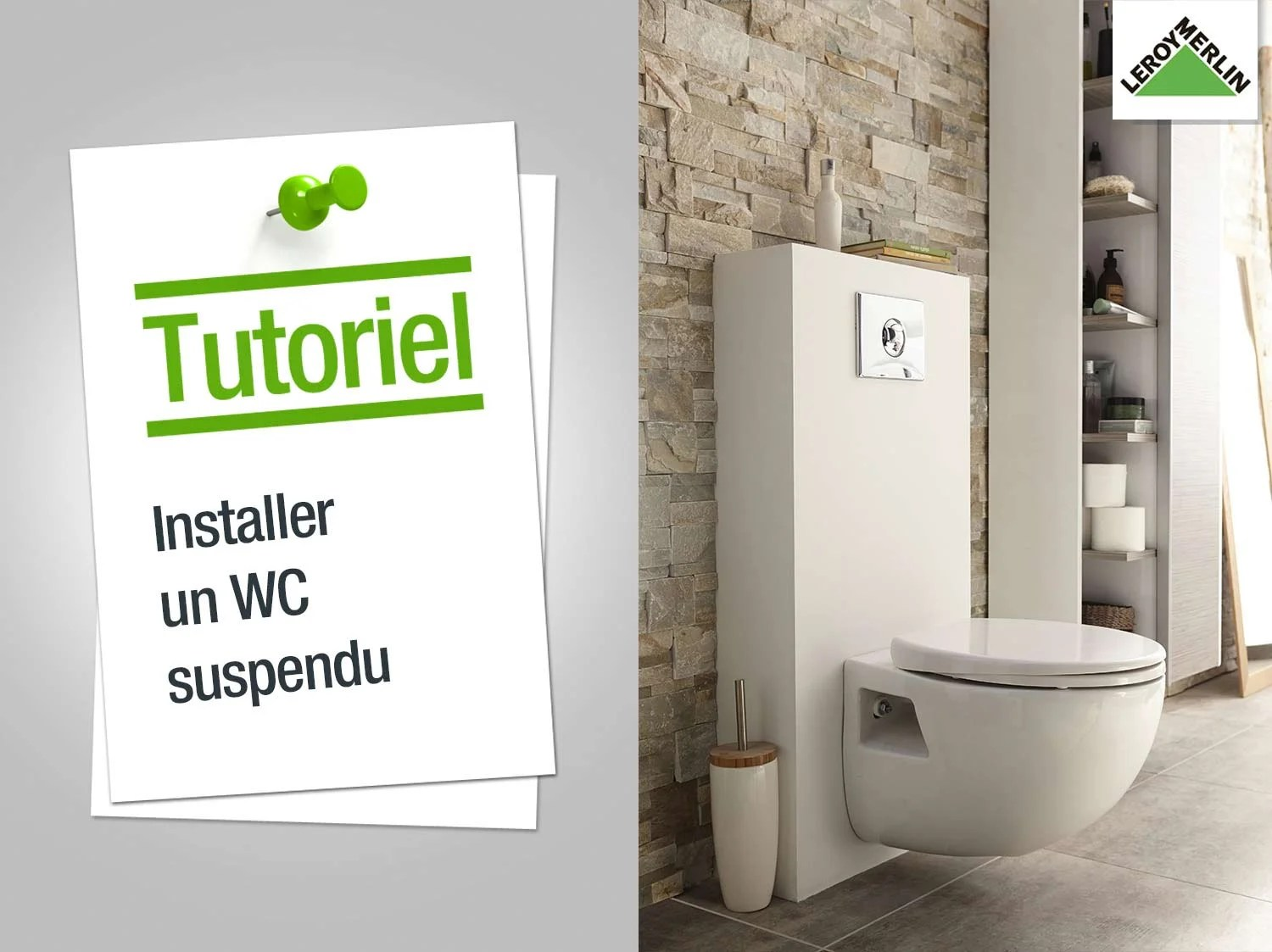 Poser Un Wc Comment Installer Un Wc Suspendu Leroy Merlin