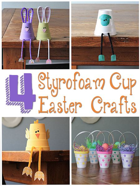4 Styrofoam Cup Easter Crafts