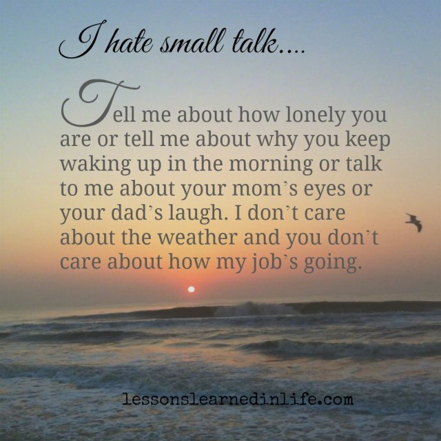 Chances Quotes Wallpaper Lessons Learned In Lifei Hate Small Talk Lessons