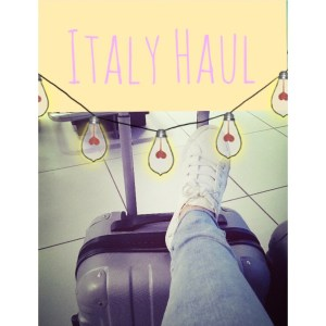 Italy Haul