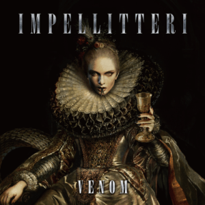 IMPELLITERI - VENOM - 17 AVRIL - FRONTIERS MUSIC