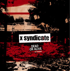 X SYNDICATE DEAD OR ALIVE 18 SEPT BOOSTER LABEL