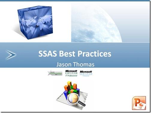 SSAS Best Practices - Session Slides for download