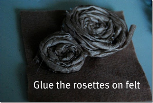 glue the rosettes on felt