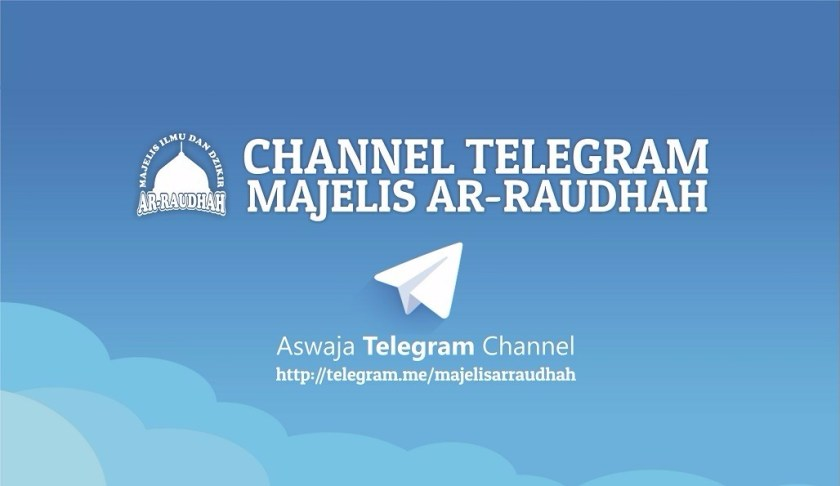 Yuk gabung channel Telegram Majelis Ar-Raudhah Pusat di http://telegram.me/majelisarraudhah, yang diasuh langsung oleh Sayyidil Habib Novel bin Muhammad Alaydrus.