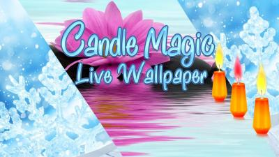 Candle Magic Live Wallpaper - Android Apps on Google Play