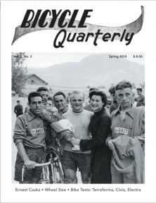 """Bicycle Quarterly """"The Discerning Cyclist's Resource"""" –  cycling history, randonneur and touring bikes - expertly researched."""