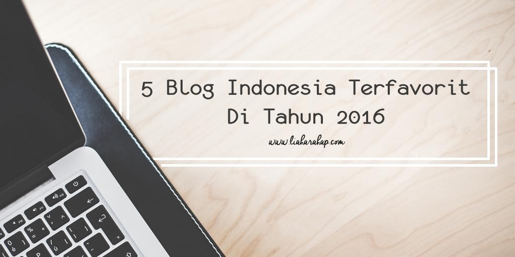 5 Blog Indonesia Terfavorit Di Tahun 2016