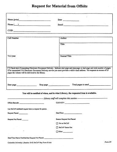 Supplies Columbia University Libraries - material request form