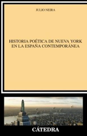 Historia poética de NY en la España contemporánea