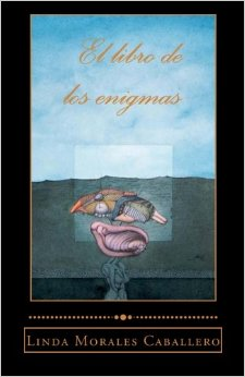 El libro de los enigmas. Linda Morales Caballero