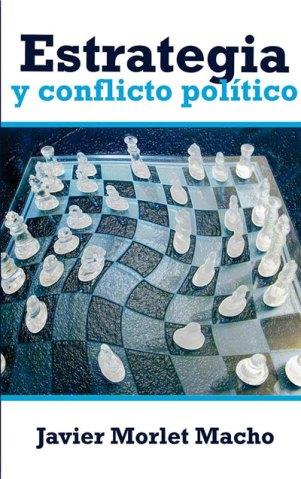 Estrategia y conflicto político