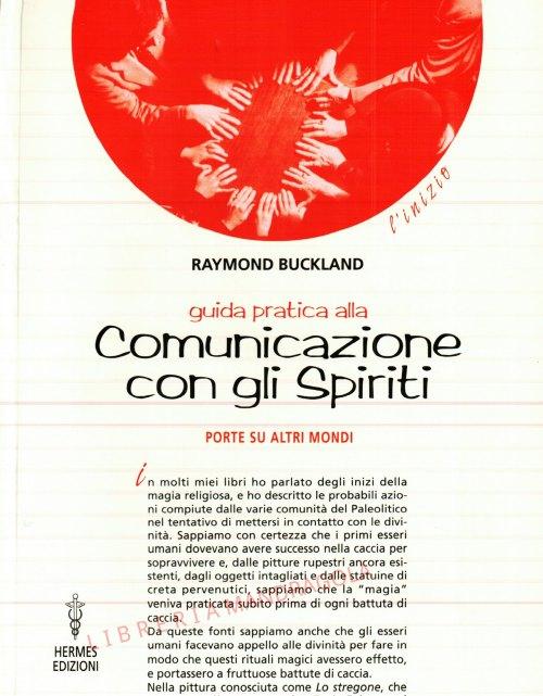 Comunicazione con gli spiriti, guida pratica, Raymond Buckland, Hermes Edizioni