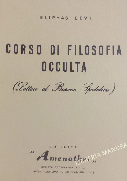 Corso di Filosofia Occulta, Lettere al Barone Spedalieri, Eliphas Levi