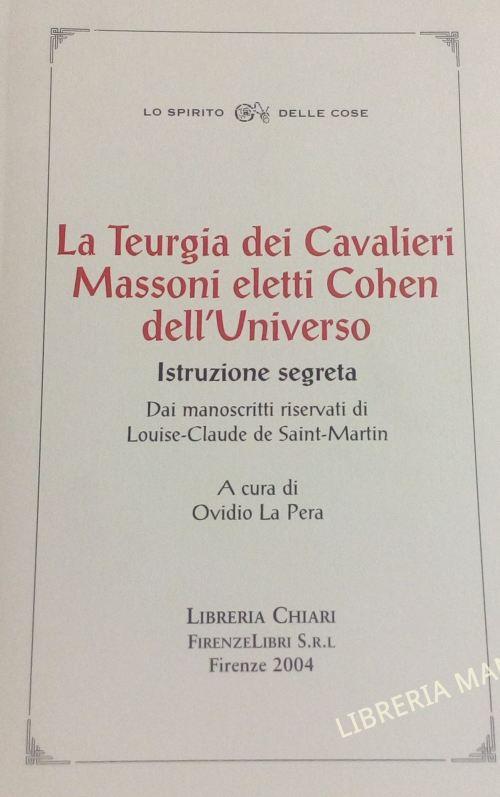 La teurgia dei Cavalieri Massoni eletti Cohen dell'Universo, Louis-Claude de Saint Martin
