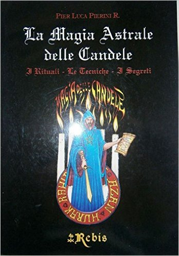 La Magia Astrale delle Candele