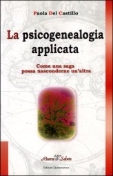 La Psicogenealogia Applicata, libro.