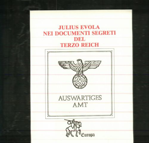 Julius Evola nei documenti segreti del terzo Reich