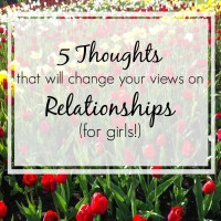 5 Thoughts on Relationships - For Girls