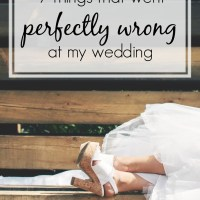 9 Things That Went Perfectly Wrong at My Wedding