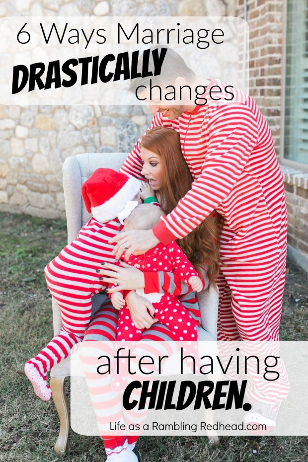 6 Ways marriage changes after having children.httplifeasaramblingredhead.com201603236-ways-marriage-drastically-changes-after-having-children
