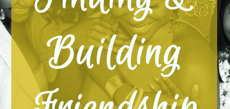 Finding & Building Friendships as Women and Moms