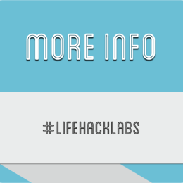 Lifehack Labs 2014 - More Info