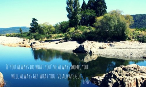 if-you-always-do-what-youve-always-done-you-will-always-get-what-youve-always-got